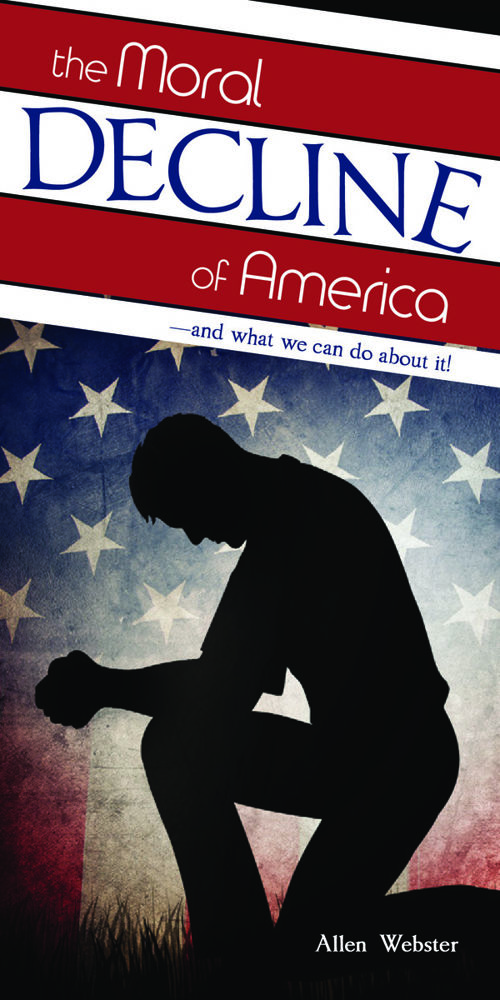 Tract-0330 The Moral Decline of America