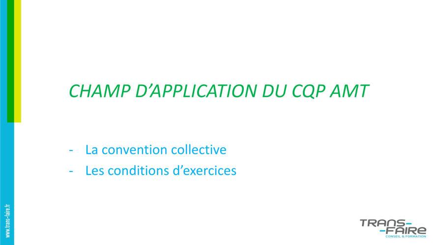 CHAMP DAPPLICATION DU CQP AMT - oct 2016