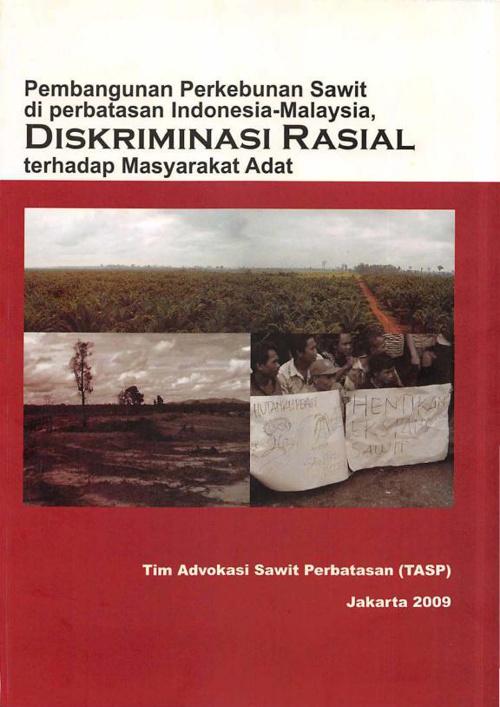 Pembangunan Perkebunan Sawit di Perbatasan Indonesia-Malaysia: D