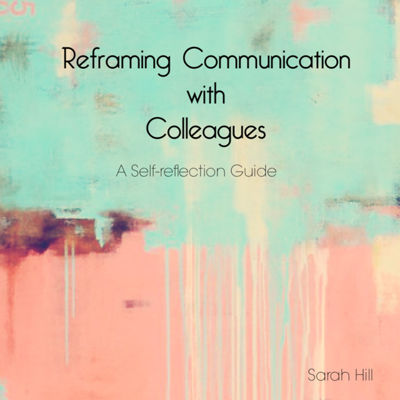 Communicating with Colleagues