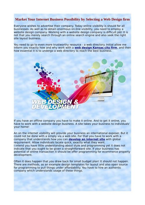 Market Your Internet Business Possibility by Selecting a Web Des
