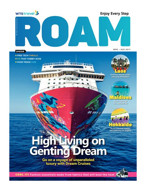 WTS Travel - ROAM March 2017: High Living on Genting Dream