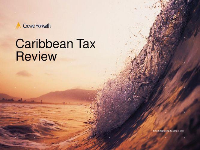 Crowe Horwath Caribbean Tax Review 2018