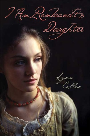 Historical Fiction | I am Rembrandt's Daughter