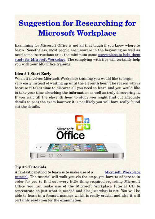Suggestion for Researching for Microsoft Workplace