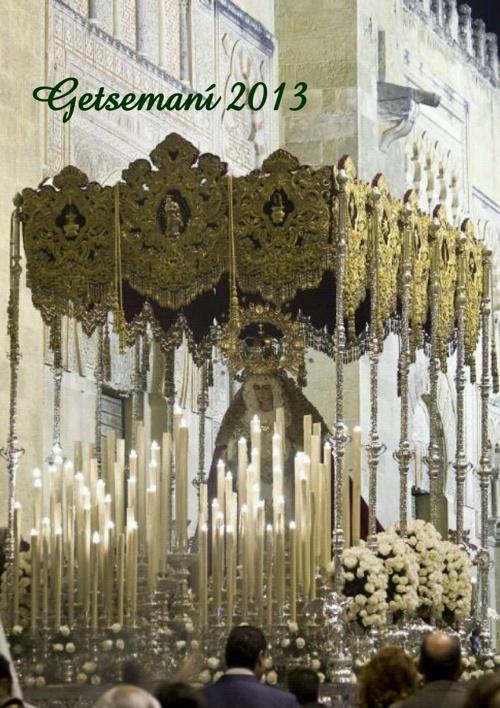 Getsemaní 2013