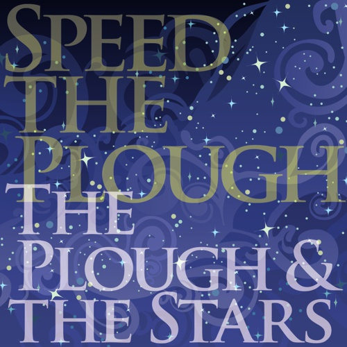 Speed the Plough: The Plough and the Stars
