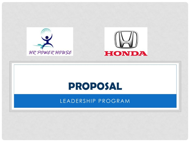 HR Power House - Leadership Development - Proposal - Honda
