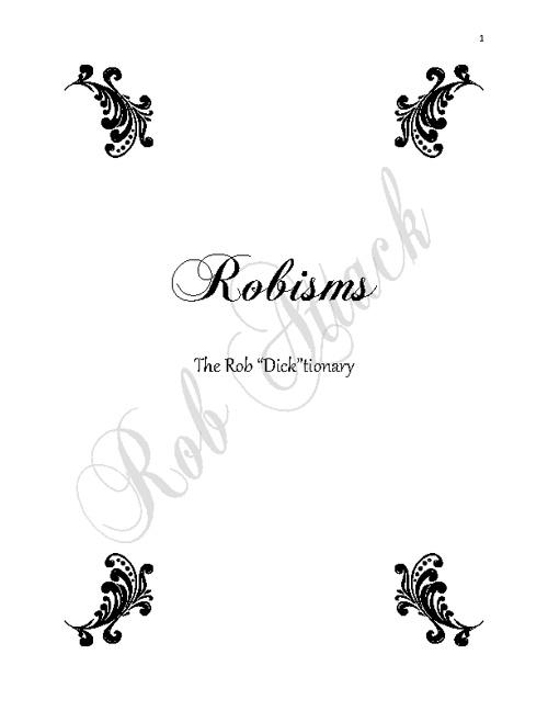 The Robisms Dick-tionary