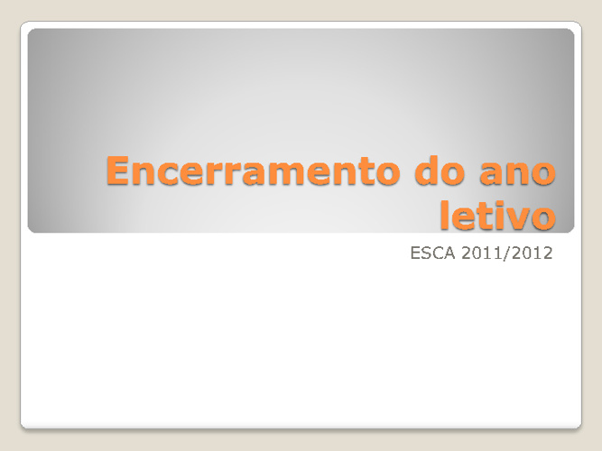 Encerramento do ano letivo - Album
