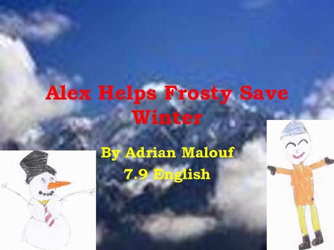 alex saves frosty by adrian malouf