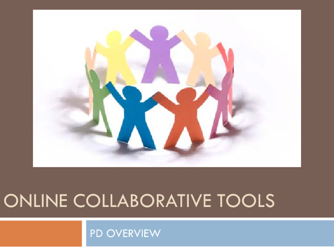 Online Collaborative Tools PD Overview