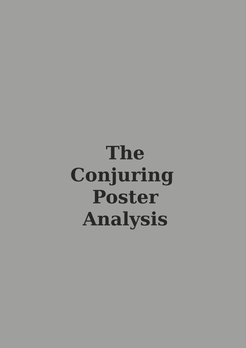 The Conjuring Poster Analysis