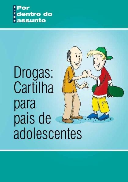 Drogas: Cartilha para pais de adolescentes