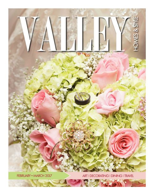 Valley Homes & Style -  February & March 2017