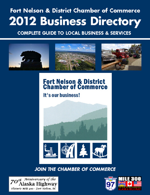 Fort Nelson Chamber of Commerce 2012 Business Directory