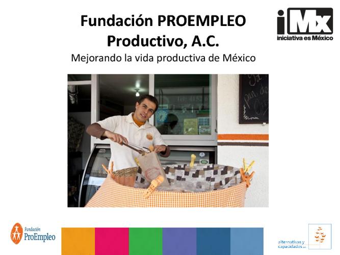 RF - ProEmpleo - Mejorando la vida productiva de México