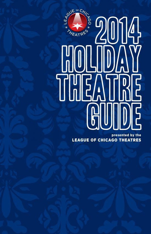 Holiday Theatre Guide 2014