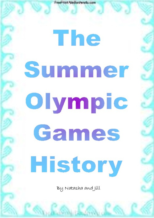 The Summer Olympic Games by Jill and Natasha