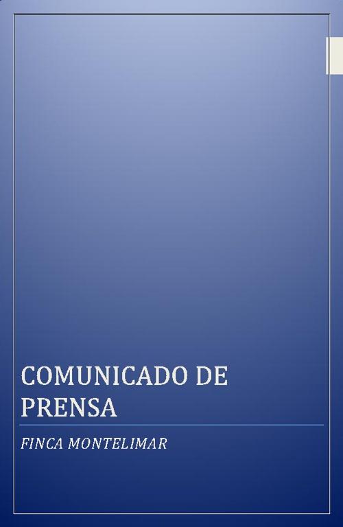 COMUNICADO DE PRENSA FINCA MONTELIMAR