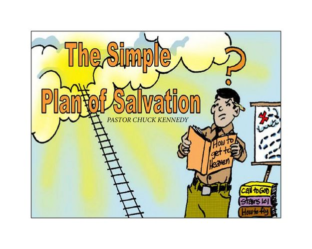 The Simple Plan of Salvation - Chuck Kennedy