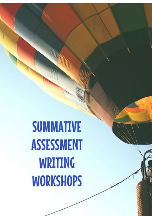 SUMMATIVE ASSESSMENT WRITING WORKSHOPS