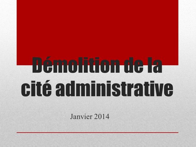 Démolition de la cité administrative