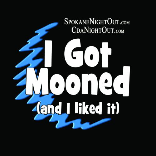 I Got Mooned Button2