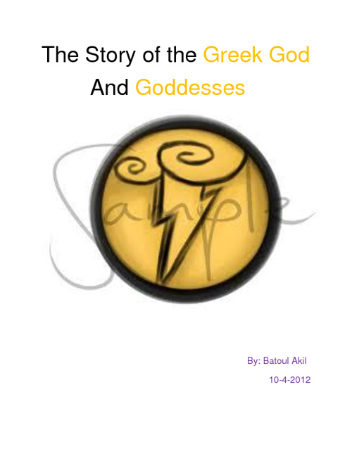 The Story of the Greek Gods and Goddesses