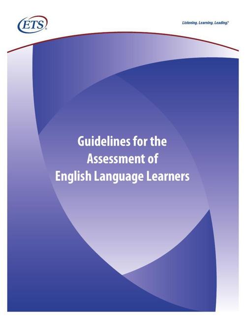 ETS Guidelines for Assessments of ELLs