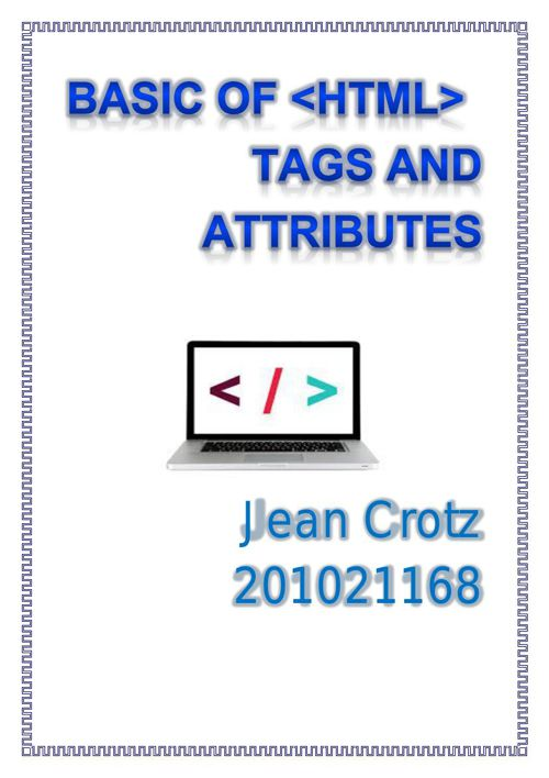 Basic of html tags and attributes