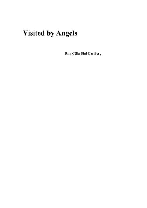 Copy of VISITED BY ANGELS (Rita Célia Dini Carlberg)