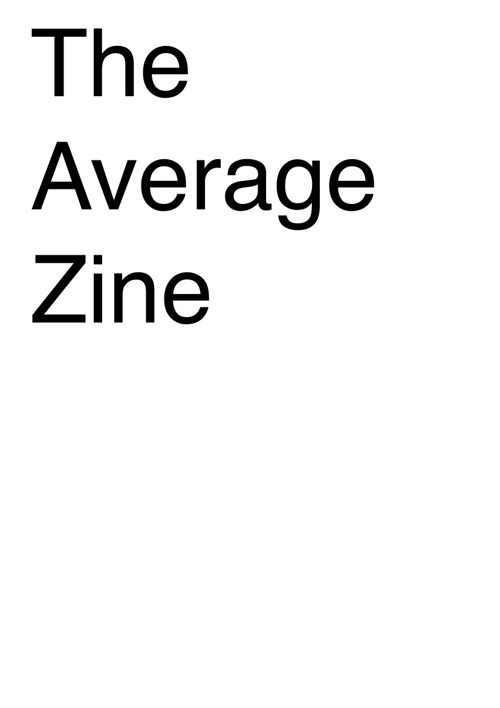 The Average Zine
