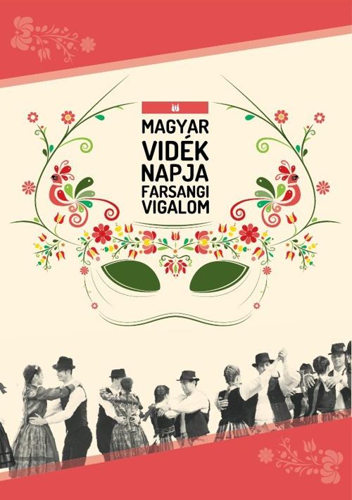 Magyar Vidék Napja - Farsangi Vigalom