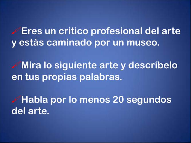 ¡Eres un crítico del arte! Mira el arte...