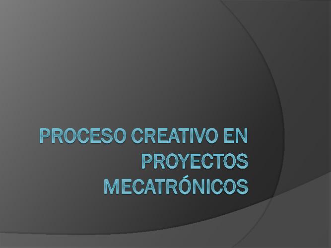 Creatividad en Proyectos Mecatronicos