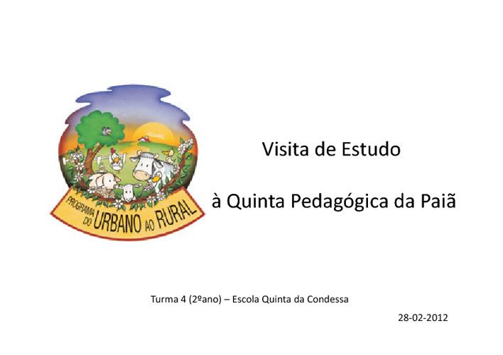 Visita à Quinta Pedagógica da Paiã