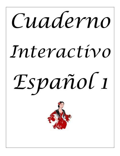 SPANISH 1 INTERACTIVE NOTEBOOK