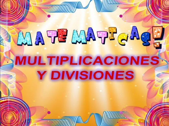 divisiones y multiplicaciones de fracciones