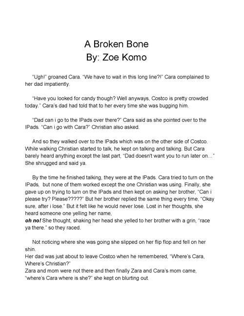 Cara broke a bone