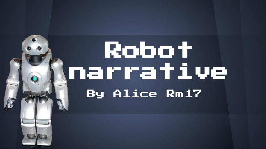 Robot narrative