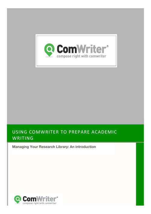 ComWriter: Managing Your  Research Library - An Introduction