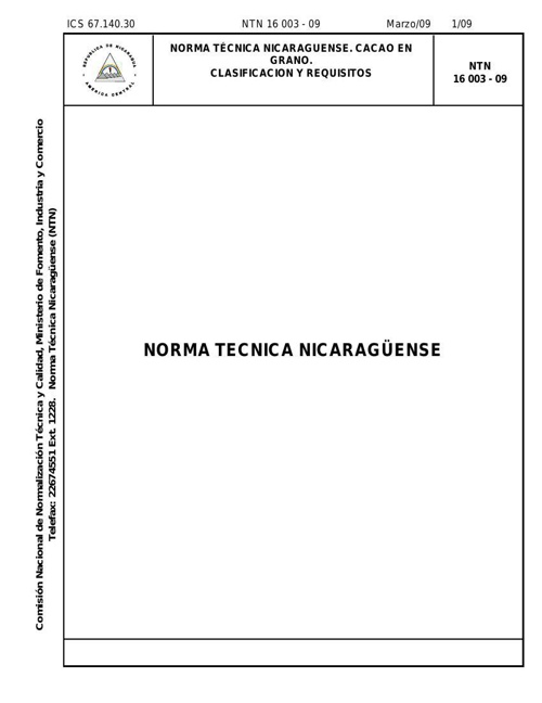 NTN 16 003 - 09 Cacao en Grano. Clacificación y Requisitos.