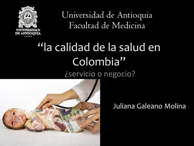 """""""la calidad de la salud en Colombia"""" ¿Servicio o negocio?"""