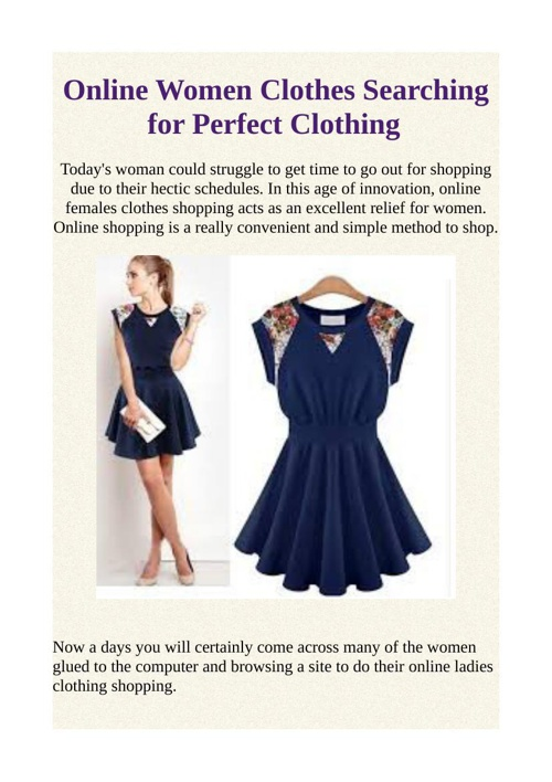 Online Women Clothes Searching for Perfect Clothing