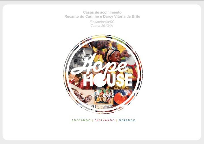 Hope House - Turma 2013/01 - Florianópolis/SC