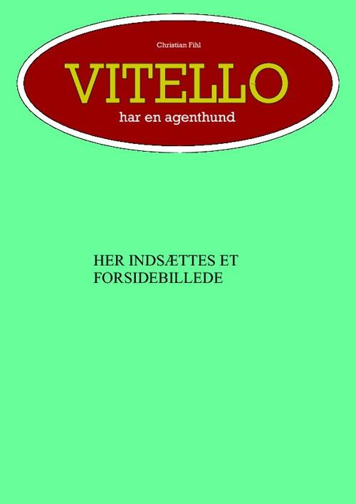 Vitello har en agenthund 1