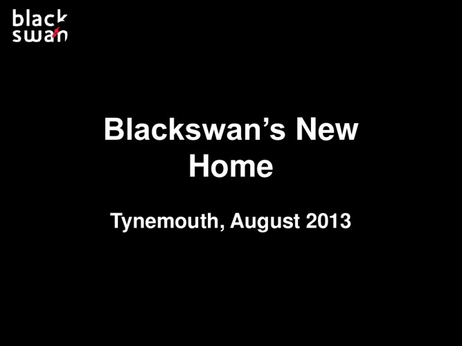 Copy of Blackswan's New Home