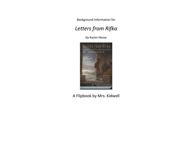Letters from Rifka Background Information