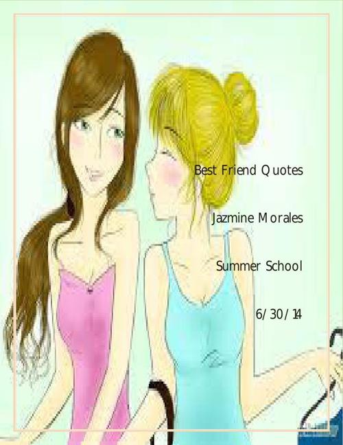 Best Friend Quotes jazmine
